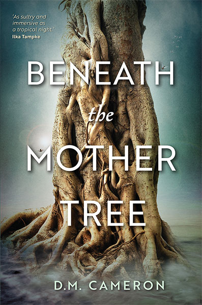 Beneath the mother tree. DM Cameron